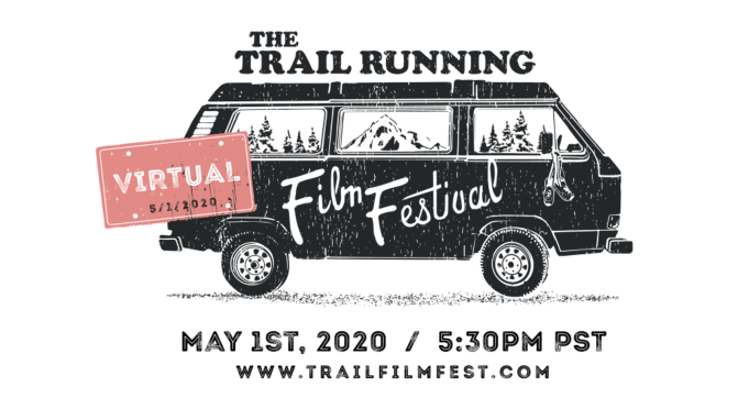 Trail-Running Film Festival to be a Live-Stream Event on May 1