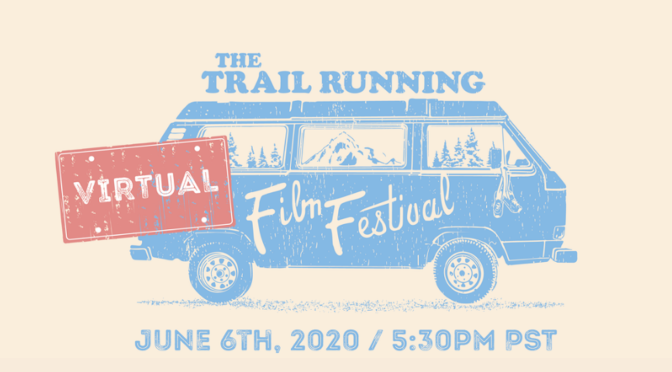 Trail-Running Film Festival Announces June Screening