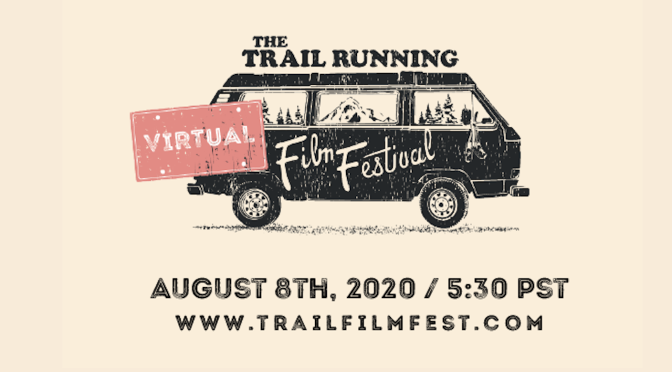 Final Virtual Trail-Running Film Festival Summer Screening Set for Saturday